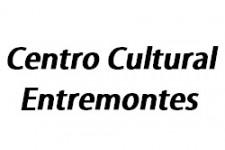 Centro Cultural Entremontes