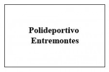 Polideportivo Entremontes